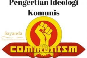 Pengertian Ideologi Komunis