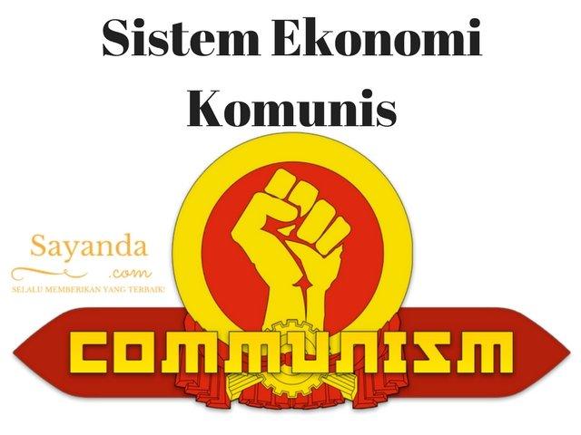 Sistem Ekonomi Komunis